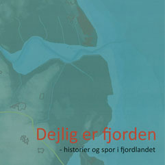 Fjordatlasset – Dejlig er Fjorden